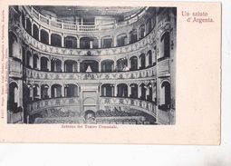 ARGENTA - INTERNO DEL TEATRO COMUNALE      AUTENTICA 100% - Ferrara