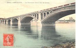 (45) Loiret - CPA - Orléans - Le Nouveau Pont Sur La Loire - Orleans