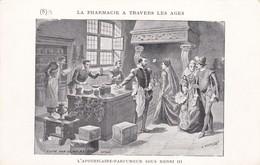 """La Pharmacie A Travers Les Ages """"l 'apoticaire Parfumeur Sous Henri 3 - Magasins"""