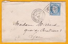 1874  25 C Ceres Bleu Foncé Sur  LAC Filiale De 4 Pages De Marseille Cours Du Chapître à Lyon - Cad Arrivée - Marcophilie (Lettres)