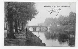 (RECTO / VERSO) BRIVE EN 1903 - N° 15 - LE PONT CARDINAL AVEC PERSONNAGE - BEAU CACHET - SUPERBE CPA VOYAGEE - Brive La Gaillarde