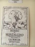 6324 - Rosso Di Montalcino La Magia 1984 Italie - Art