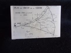Plan Du Circuit De La Sarthe . Grand Prix De L ' A . C . F .Voir 2 Scans . - France