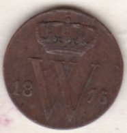 Netherlands.  1/2 Cent 1876 . William III . KM# 90 - [ 3] 1815-… : Kingdom Of The Netherlands