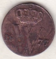 Netherlands.  1/2 Cent 1877 . William III . KM# 90 - [ 3] 1815-… : Kingdom Of The Netherlands