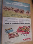 Pour  Collectionneurs  PUBLICITE Années 60/70 : FIGURINES ATLANTIC FAR-WEST BATAILLE DE FORT APACHE ;  Format Page A4 - Army
