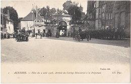 89. AUXERRE. Fêtes Du 2 Août 1908, Arrivée Du Cortège Ministériel à La Préfecture. 1 - Auxerre