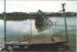 Varadinski Most ( Bridge ). - Against War And Destruction. Vojvodina. Novi Sad.Serbia - Bridges