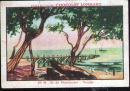 CHOCOLAT LOMBART, N°98, ILE DE NOIRMOUTIER, VENDEE - Lombart
