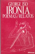 IRONIA. GEORGE ISO. ED ACHIAME. 1984, 104 PAG.-BLEUP PORTUGUESE - Poesía