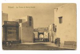 TRIPOLI - LA PORTA DI BAB-EL-GEDID 1915 VIAGGIATA FP - Libya