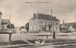 AISEREY - LA ROUTE DE DIJON - TRES BELLE CARTE ANIMEE - ANIMAUX - CAFE BOILEAU, MAISON DEGLISE-CUROT - TOP !!! - Arnay Le Duc