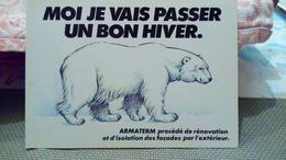 CPM. ARMATERM - Ours Blanc Polaire - Rénovation Isolation (tampon) Carte Fine - Werbepostkarten