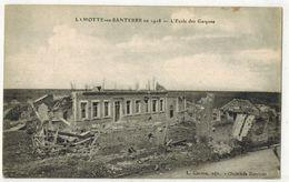 MILITARIA GUERRE 14/18 SOMME LAMOTTE En SANTERRE  : Ecole Des Garçons Après Les Bombardements - Autres Communes