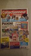 COLLECTIONNEUR CHINEUR N°131 AOUT 2012 PANINI - EVENTAILS PUBLICITAIRES - BRIGITTE LAHAIE - STEREOSCOPES - Collectors