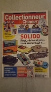 COLLECTIONNEUR CHINEUR N°104 MAI 2011 SOLIDO - INSIGNES - PUBLICITE - Antigüedades & Colecciones