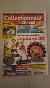 COLLECTIONNEUR CHINEUR N°93 DECEMBRE 2010 LA PUB EN 3D - DINKY TOYS - MICHAEL JACKSON - Antichità & Collezioni