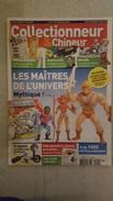 COLLECTIONNEUR CHINEUR N° 145 MARS 2013  LES MAITRES DE L'UNIVERS - VINS DU POSTILLON - BISCUITS - Brocantes & Collections