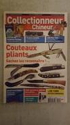 COLLECTIONNEUR CHINEUR N°114 NOVEMBRE 2011 COUTEAUX PLIANTS - TRAINS JOUETS - 450 FLY-TOX - Collectors