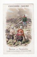 Chromo  CHICOREE CASIEZ BOURGEOIS   Guerre Du Transvaal   Combat De Stormberg - Autres