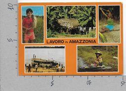 CARTOLINA NV ITALIA - MISSIONARI CAPPUCCINI - Lavoro In Amazzonia - 10 X 15 - Missioni