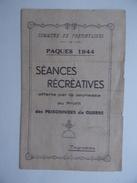 45 PREFONTAINES Séances Récréatives Au Profit Des Prisonniers De Guerre Pâques 1944 - Programmes