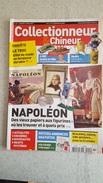 COLLECTIONNEUR CHINEUR N°111 OCTOBRE 2011 NAPOLEON - JOUETS EN TOLE - - Brocantes & Collections