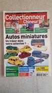 COLLECTIONNEUR CHINEUR N°140 DECEMBRE 2012  AUTOS MINIATURES - PERE NOEL - CELINE DION - TRAIN - Antichità & Collezioni