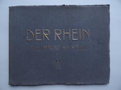 DER RHEIN Von MAINZ Bis KÖLN Verlag Von Karl Rud. Bremer & Co - Bade-Wurtemberg
