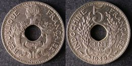 INDOCHINE  5 Cent 1939  FRENCH INDOCHINA  FRANCE Colonie  PORT OFFERT - Laos