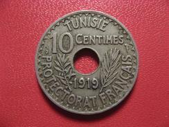 Tunisie - 10 Centimes 1919 7348 - Túnez