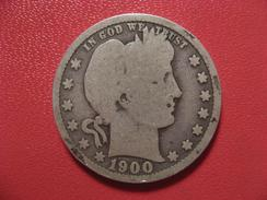 Etats-Unis - USA - Quarter Dollar 1900 6875 - Federal Issues
