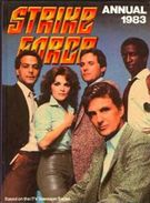 STRIKE FORCE Annual 1983 Based On The ITV Television Series ROBERT STACK And TRISHA NOBLE - Children's