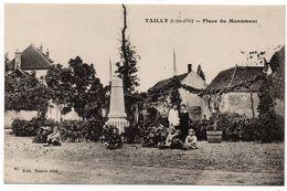 Tailly : Place Du Monument (Editeur Ronco Aîné, Beaune) - Other Municipalities