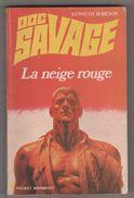 DOC SAVAGE MARABOUT POCKET 1ERE EDITION 1973 - LA NEIGE ROUGE DE KENNETH ROBESON, JIM BAMA, HENRI LIEVENS - Livres, BD, Revues