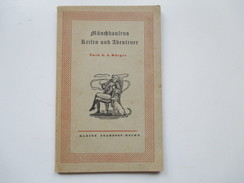 Kleine Feldpost-Reihe 1943 Münchhausens Reisen Und Abenteuer Zu Wasser Und Zu Lande! Nach G.A. Bürger. - Books, Magazines, Comics