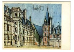 41 BLOIS N°15 Le Château Par Le Peintre Bernard Buffet 69 - Blois