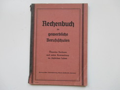 Schulbuch 1944 Rechenbuch Für Gewerbliche Berufsschulen. Lehrmittelverlag Hannover. - Libros De Enseñanza