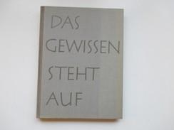 Das Gewissen Steht Auf! 64 Lebensbilder Aus Dem Deutschen Widerstand 1933 - 1945. Mosaikverlag 1956 - Contemporary Politics