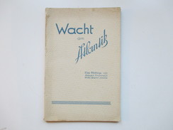 Wacht Am Atlantik! Eine Bildfolge Von Südwest-Frankreich Für Den Deutschen Soldaten. Generaloberst Dollmann. Bildband - Police & Military