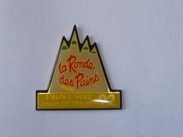 Pin's TOUR DE FRANCE, ALPES D HUEZ, LA RONDE DES PAINS - Cycling