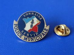 Pin's Police Municipale Lorraine - Servir - Carte De France (KB29) - Police