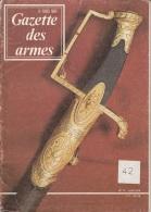 Gazette Des Armes -n°17 -juin 1974 - French