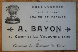 Camp De La Valbonne - Boulangerie A. Bayon - Grains Et Farines  Commerce De Pommes De Terre - Carte De Visite - (n°9672) - Visiting Cards