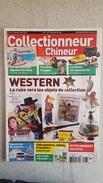 COLLECTIONNEUR CHINEUR N°126  MAI 2012 WESTERN - TERRINES CAUGANT - LA POSTE MINIATURES - Brocantes & Collections