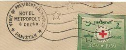 "PAKISTAN 1959 SPECIAL VISIT POSTMARK ""PRESIDENT EISENHOWER"" HOTEL METROPOLE 8 DEC 59 - Pakistan"