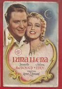 ESPAGNE - IRUN -TEATRO PRINCIPAL - PROGRAMA CINE 1945 - AFFICHETTE CINEMA - LUNA LLENA - JEANETTE MACDONALD, NELSON EDDY - Spain