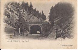 Col De Bussang - Le Tunnel - B/N  VIAGGIATA  1902 - TIMBRO POSTE AMBULANTE BUSSANG A EPINAL - - Col De Bussang