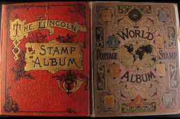 """TWO OLD ALBUMS A Hinton """"World Stamp Album"""" Circa 1895 And A """"Lincoln"""" Stamp Album Circa 1913, Between Them Containing A - Unclassified"""