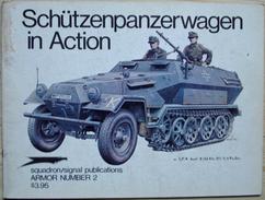 Squadron/Signal Publications - Schützenpanzerwagen In Action - Guerre 1939-45